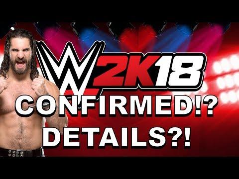 WWE 2K18: CONFIRMED?! WAITING FOR DETAILS!?