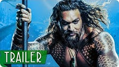 AQUAMAN Extended Trailer German Deutsch (2018)