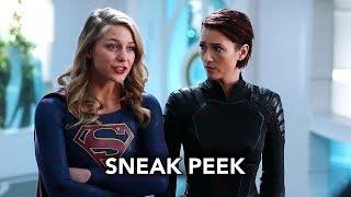 supergirl 3x18 sneak peek shelter from the storm hd season 3 episode 18 sneak peek