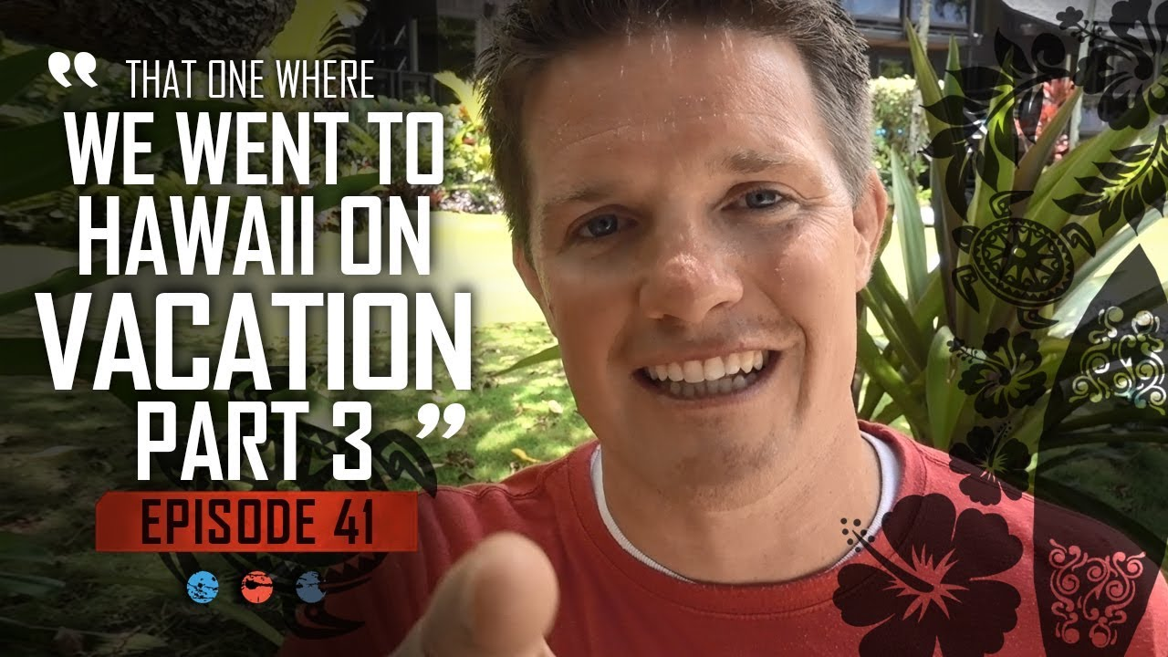 That one where we went to Hawaii on Vacation PART 3... Funnel Hacker TV Episode 41