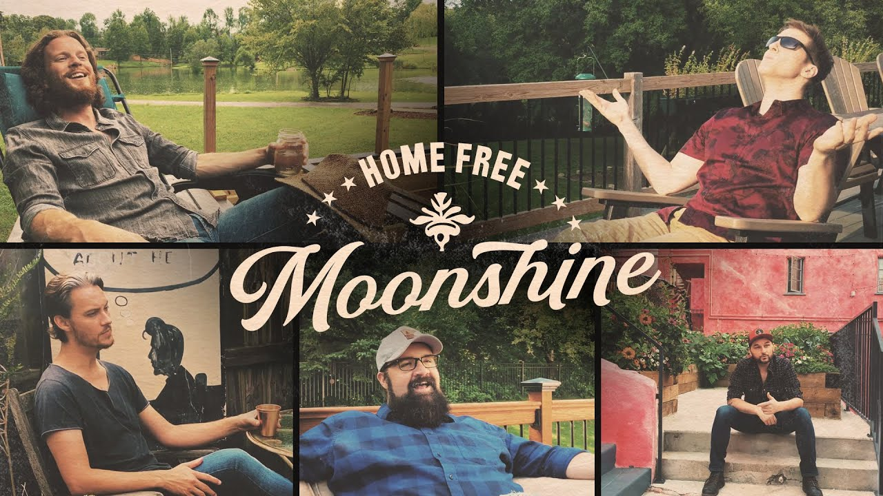 Home Free - Moonshine