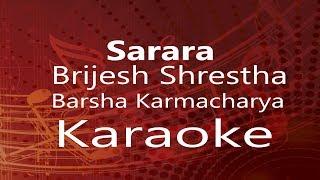 """Karaoke-""""Sarara"""" Brijesh Shrestha x Barsha Karmacharya (High Quality)"""