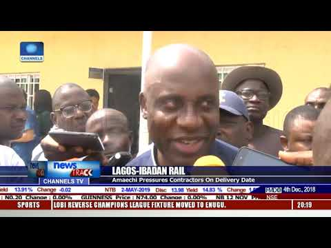 Amaechi Pressures Contractors On Lagos-Ibadan Rail Delivery Date
