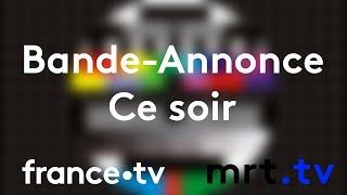 france.tv | Bande annonce ce soir - 2018