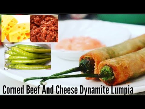 Corned Beef and Cheese Dynamite Lumpia