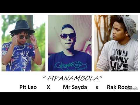 Pit Leo , Mr Sayda , Rak Roots_MPANAMBOLA
