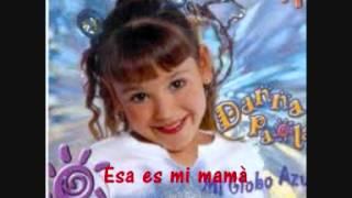 "Danna Paola - Mi Globo Azul ""Esa es mi mamà"""