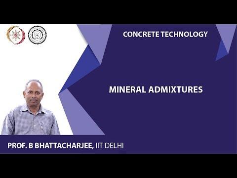 Mod-03 Lec-11 Mineral Admixtures
