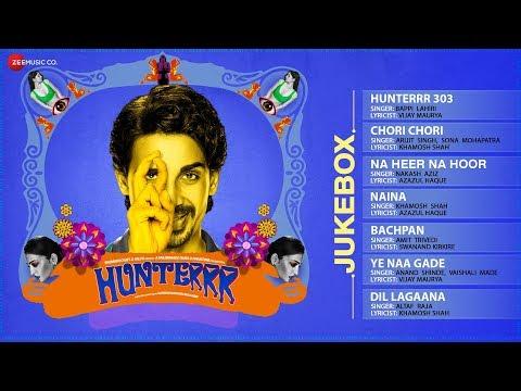Hunterrr Audio Jukebox | Gulshan Devaiah, Sagar Deshmukh, Radhika Apte, Sai Tamhankar