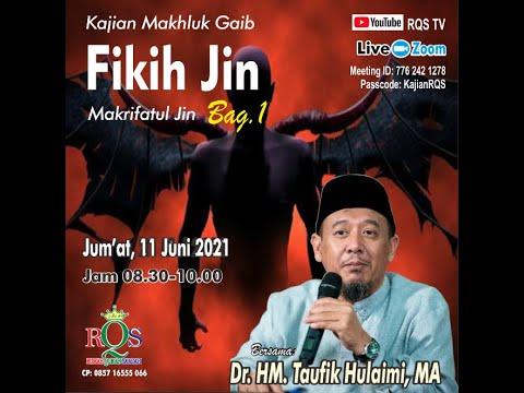 Download Kajian Fikih Jin Dr. Taufik Hulaimi, MA