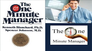 The One Minute Manager by Kenneth Blanchard and Spencer Johnson PPT