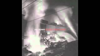 Joe Henry - The Man I Keep Hid