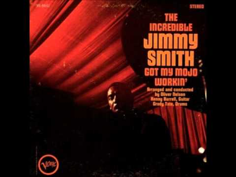 Jimmy Smith     Got My mojo Working