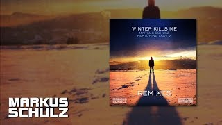Markus Schulz feat. Lady V - Winter Kills Me (Solis & Sean Truby Remix)