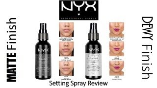 RAPID Review| NYX Matte Finish & Dewy Finish Makeup Setting Sprays