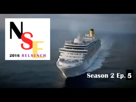 NSE 2016 Cruise Ship Diaries Season 2 Ep. 5 FULL DOCUMENTARY