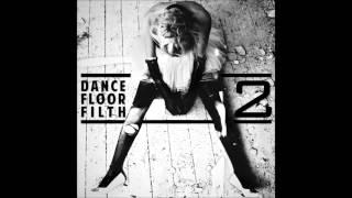 3LAU - Dance Floor Filth 2 - #1 Action (3LAU Extended Edit)
