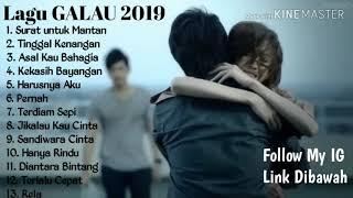 Download lagu Lagu Galau Terbaru 2019 ✅ Surat Untuk Mantan ✅ Tinggal Kenangan, Asal Kau Bahagia