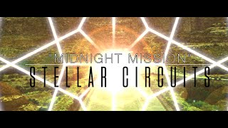 Stellar Circuits - Midnight Mission