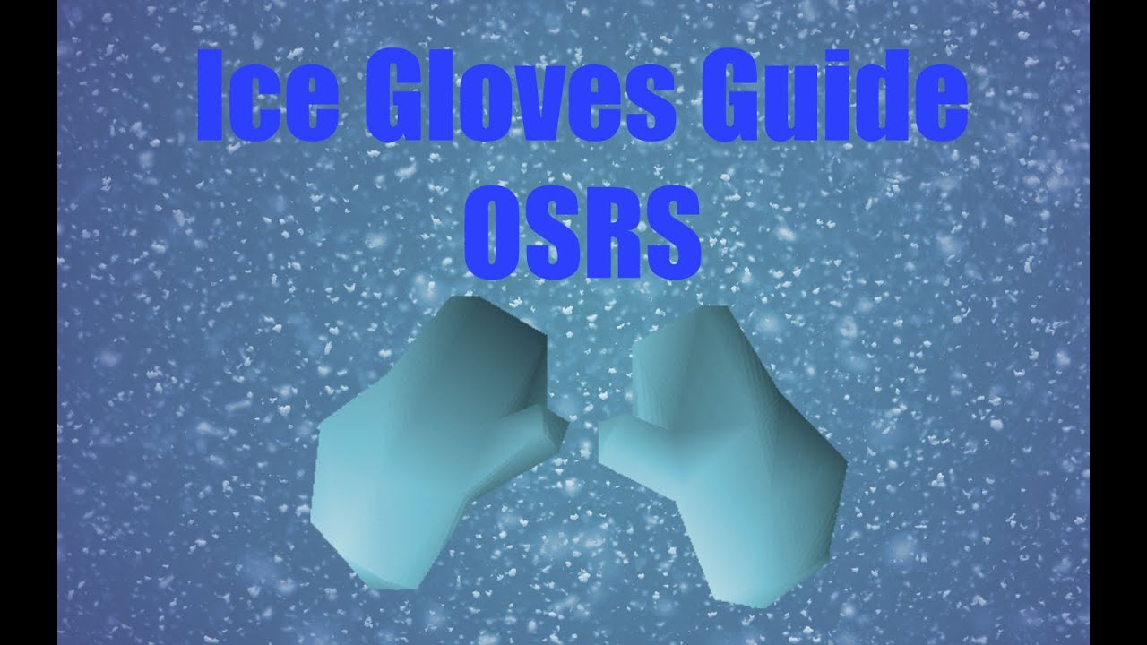 Black gloves osrs - Ice Gloves Guide Osrs