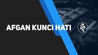 Kunci Hati - Afgan Piano Cover / Tutorial / Chord Lyric / fxpiano cover