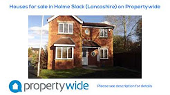 Houses for sale in Holme Slack (Lancashire) on Propertywide