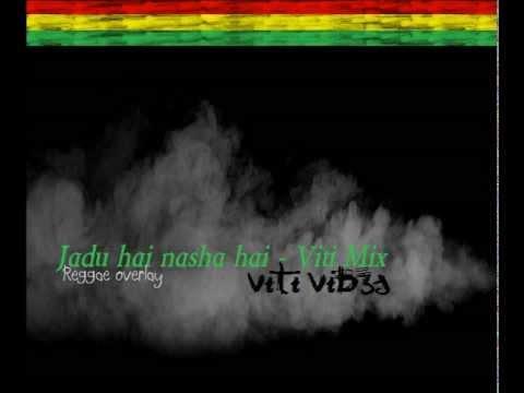 Jadu hai nasha hai - Viti Mix