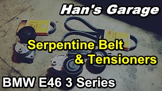BMW E46 3 Series 1999-2005 How to replace Serpentine Belts and Tensioners