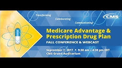 2017 Sep 7th,  Medicare Advantage & Prescription Drug Plan Fall Conference (Morning Session)