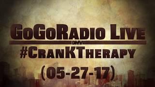Video GoGoRadio Live - #CranKTherapy (05-27-17) download MP3, 3GP, MP4, WEBM, AVI, FLV Juli 2018