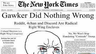 NYT Article Claims Reddit, 4Chan and Discord Are Right Wing Enclaves, Also Author Worked for Gawker