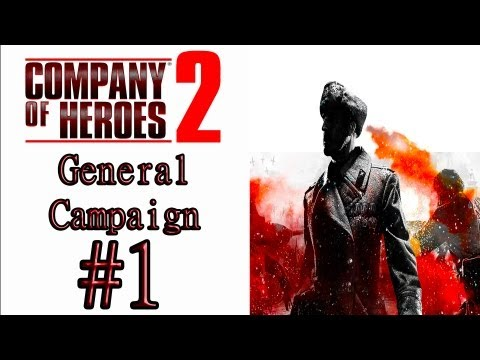 Company Of Heroes 2 - (Hardest/General Difficulty) Campaign Mission 1: Stalingrad Rail Station