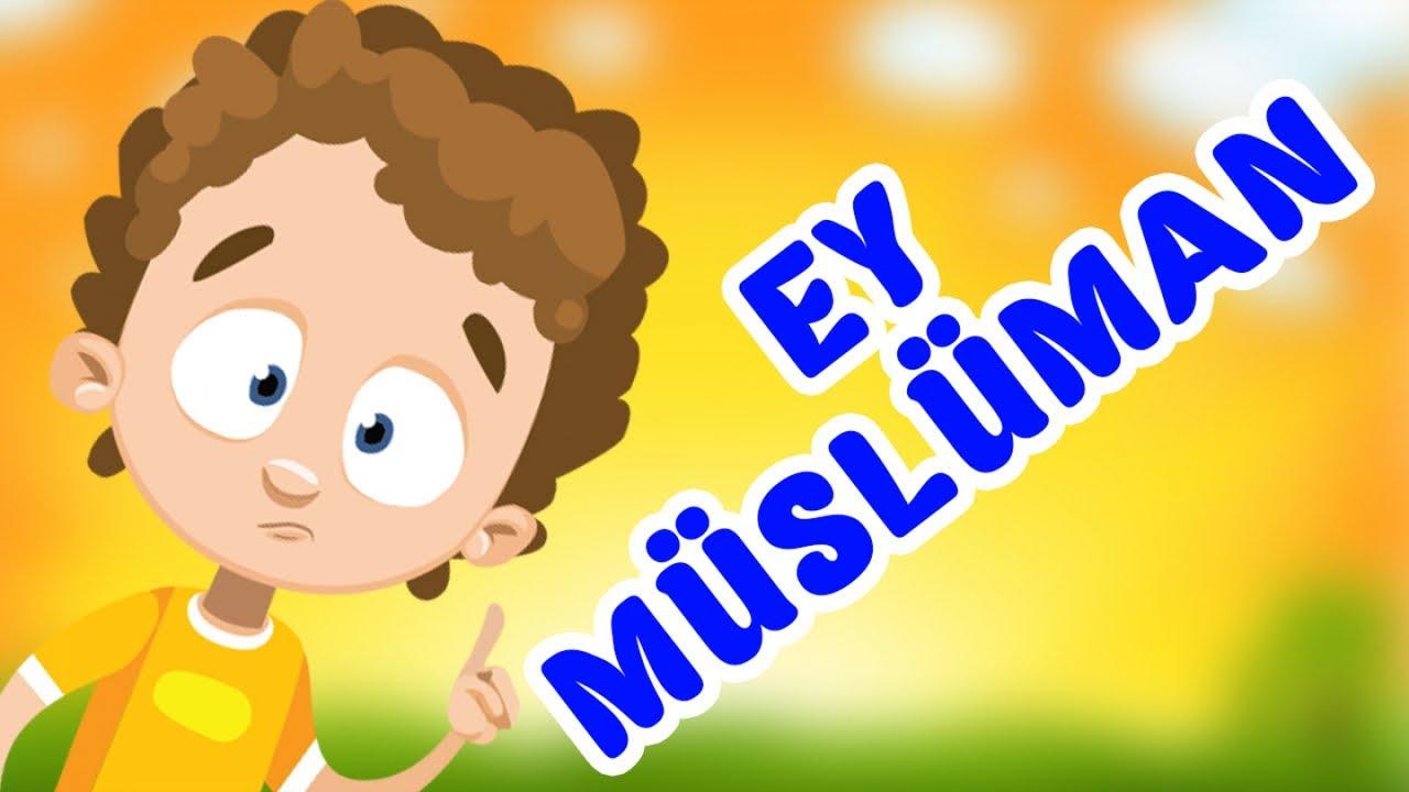 EY MÜSLÜMAN AHLAKLI OL (Müslüman Dürüsttür) - Muhteşem Çocuk İlahisi