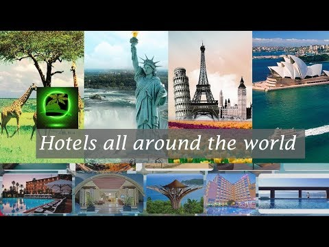 Hotels all around the world
