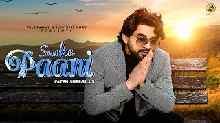 Suche Paani (Fateh Shergill) Mp3 Song Download