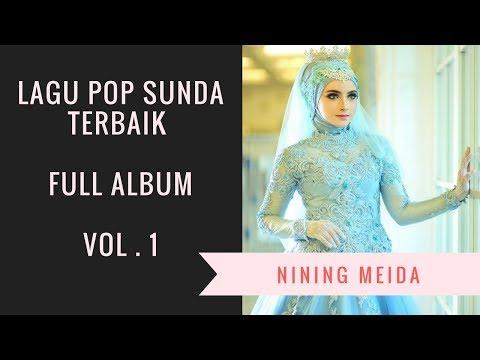 Lagu Terbaik NINING MEIDA S Full Album POP Sunda - VOL 1