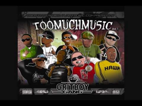 Gritboys-TOOMUCHMUSIC INTRO