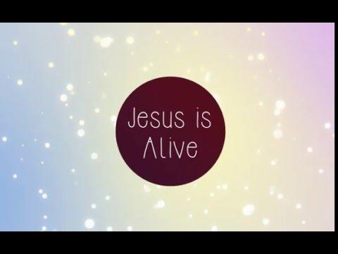 Jesus is Alive Lyrics Video - Becky Frith