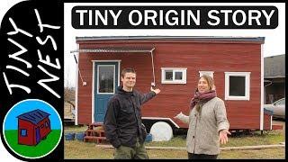 Tiny House Origin Story