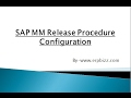 SAP MM Release Procedure Config Video