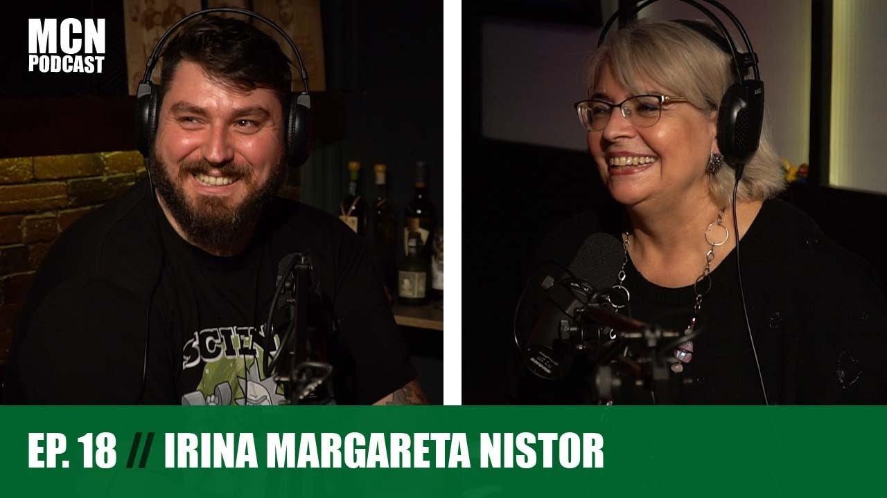 """M.C.N. Podcast 18   Irina Margareta Nistor: """"Vreau să-mi transform casa în cinema"""""""