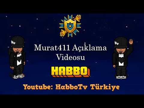 Murat411 Açıklama Videosu -  Habbo Türkiye [İZİN ALINARAK PAYLAŞILMIŞTIR]