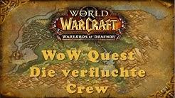 WoW Quest: Die verfluchte Crew