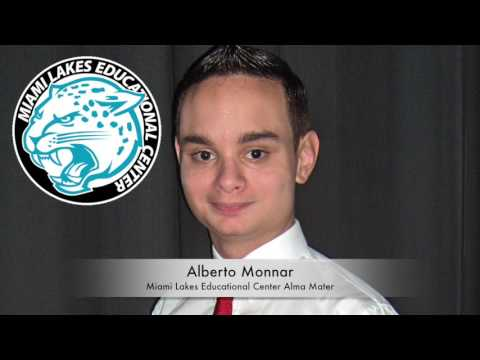 Alberto Monnar - Miami Lakes Educational Center Alma Mater (CC Available)