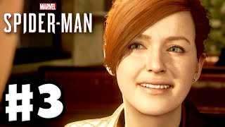 Spider-Man - PS4 Gameplay Walkthrough Part 3 - Mary Jane!