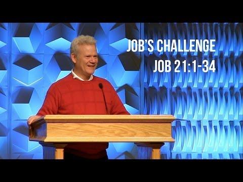 Job 21:1-34, Job's Challenge