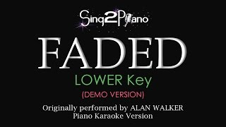 FADED (Lower Key - Piano karaoke demo) Alan Walker