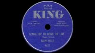 Ralph Willis - Gonna Hop On Down The Line