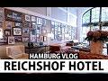 REICHSHOF HOTEL HAMBURG   FASHION CONFESSION