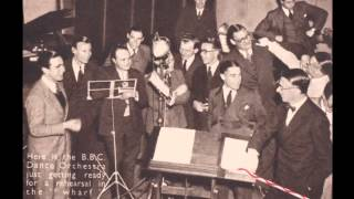 1935 Vintage - The BBC Dance Orchestra directed by Henry Hall